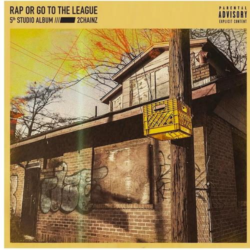 2 chainz rap or go to the league cover